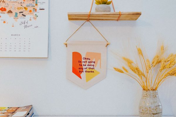 "Be Collective Pressed Shop | Boise, ID | ""Okay, I'm not going to be doing any of that but thanks"" Hand Sewn Banner"