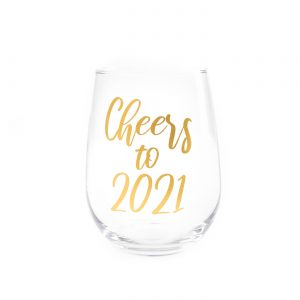 Cheers to 2021 Glass | AfterHours Decals | Yacolt, WA